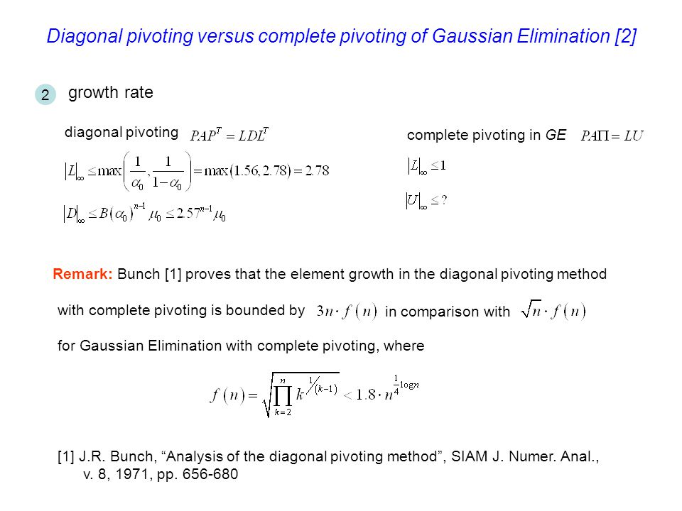 Diagonal pivoting versus complete pivoting of Gaussian Elimination [2]